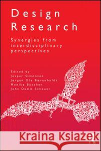 Design Research: Synergies from Interdisciplinary Perspectives  9780415534161