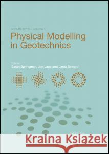 Physical Modelling in Geotechnics, Two Volume Set: Proceedings of the 7th International Conference on Physical Modelling in Geotechnics (Icpmg 2010), Sarah Springman Jan Laue Linda Seward 9780415592888 Taylor and Francis
