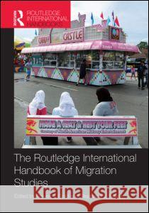 Routledge International Handbook of Migration Studies Steven J. Gold Stephanie J. Nawyn 9780415779722 Routledge