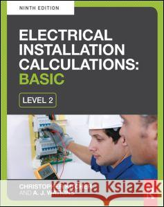 Electrical Installation Calculations: Basic, 9th Ed Christopher Kitcher 9780415810043
