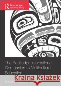 The Routledge International Companion to Multicultural Education James A. Banks 9780415880787 Routledge