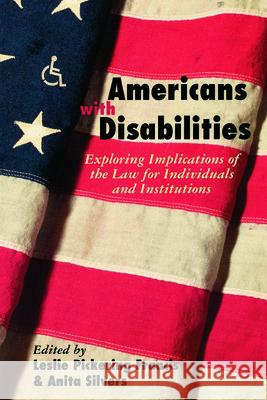 Americans with Disabilities Leslie Pickering Francis Anita Silvers 9780415923682