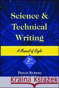 Science and Technical Writing: A Manual of Style, Second Edition Philip Rubens 9780415925518