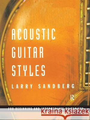 Acoustic Guitar Styles [With CD] Larry Sandberg 9780415937276