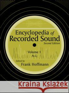 Encyclopedia of Recorded Sound Hoffman                                  Frank Hoffmann 9780415938358