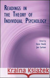 Readings in the Theory of Individual Psychology Steve Slavik Jon Carlson 9780415951685