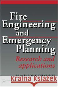 Fire Engineering and Emergency Planning Ronald Barham 9780419201809