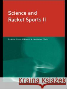 Science and Racket Sports 2 A. Lees Thomas Reilly M. Hughes 9780419230304