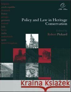 Policy and Law in Heritage Conservation Robert Pickard 9780419232803