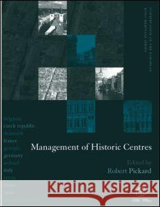 Management of Historic Centres Robert Pickard 9780419232902