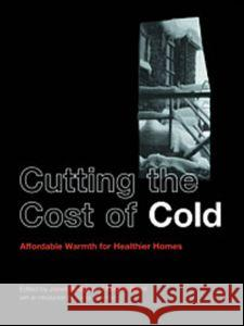 Cutting the Cost of Cold F. Nicol Fergus Nicol Janet Rudge 9780419250500