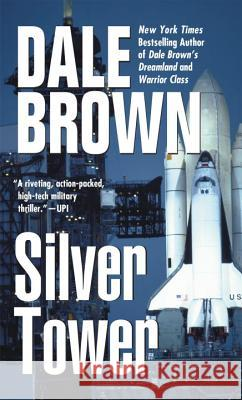 Silver Tower Dale Brown Donald I. Fine 9780425115299