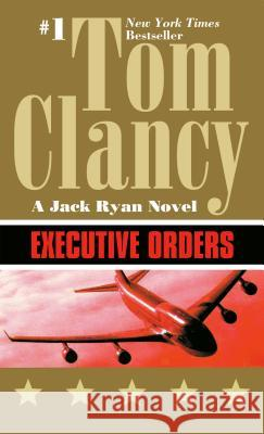Executive Orders Tom Clancy 9780425158630 Berkley Publishing Group