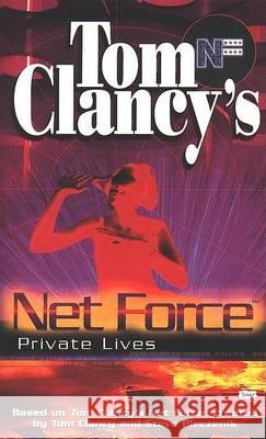 Tom Clancy's Net Force: Private Lives Tom Clancy Steve Pieczenik Bill McCay 9780425173671