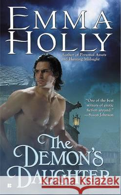 The Demon's Daughter Emma Holly 9780425199183