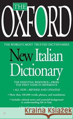 The Oxford New Italian Dictionary: The Essential Resource, Revised and Updated Oxford University Press 9780425216736