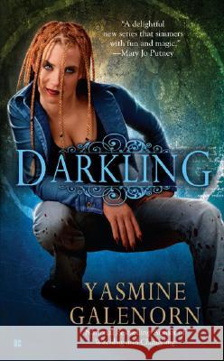 Darkling: An Otherworld Novel Yasmine Galenorn 9780425218938