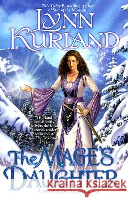 The Mage's Daughter Lynn Kurland 9780425219164
