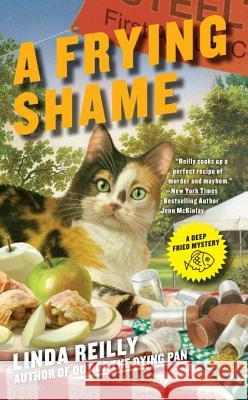 A Frying Shame Linda Reilly 9780425274156