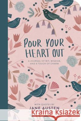 Pour Your Heart Out (Jane Austen) Jane Austen 9780425290583