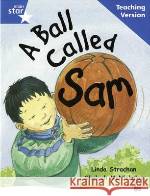 BALL CALLED SAM GUIDED READING TEACHING VERSION  9780433049494