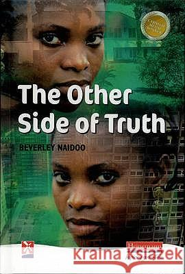 OTHER SIDE OF TRUTH Beverley Naidoo 9780435125301 HEINEMANN EDUCATIONAL PUBLISHERS