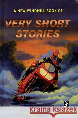 NEW WINDMILL BOOK OF VERY SHORT STORIES  9780435130589