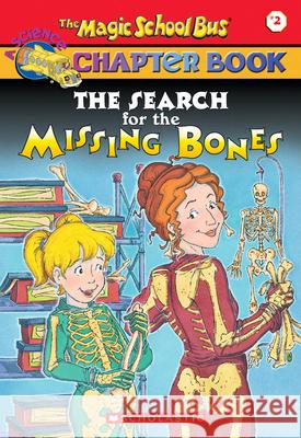 The Search for the Missing Bones Eva Moore Ted Enik 9780439107990