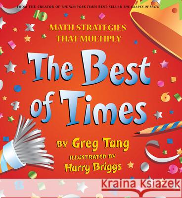 The Best of Times Greg Tang Harry Briggs 9780439210447