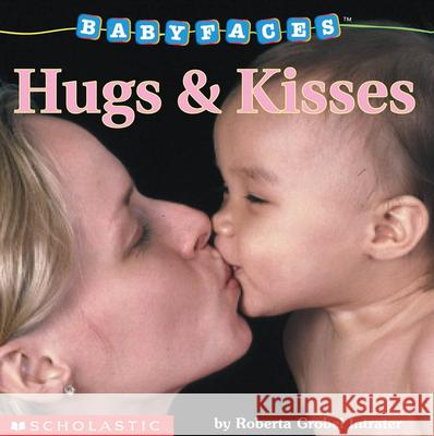 Hugs & Kisses Roberta Grobel Intrater 9780439420037
