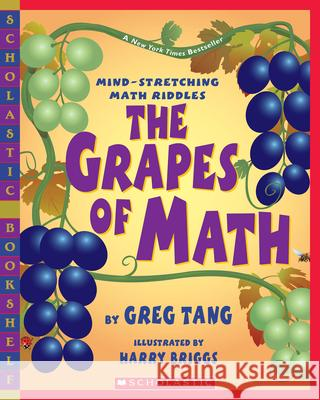 The Grapes of Math Greg Tang Harry Briggs 9780439598408