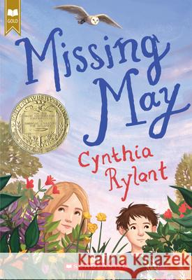 Missing May (Scholastic Gold) Cynthia Rylant 9780439613835