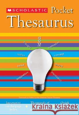 Scholastic Pocket Thesaurus Scholastic Reference 9780439620376