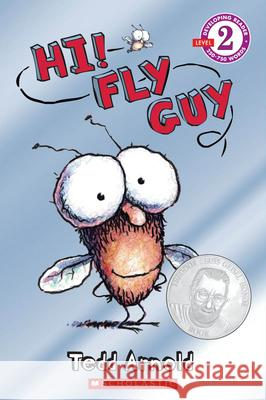 Scholastic Reader Level 2: Hi! Fly Guy Tedd Arnold 9780439853118