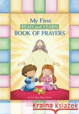My First Read And Learn Book Of Prayers Mary Manz Simon 9780439906326