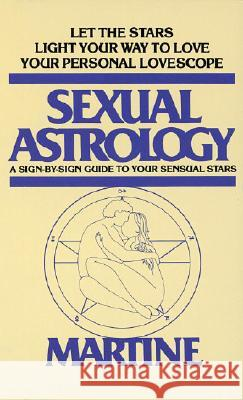 Sexual Astrology Martine 9780440180203