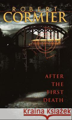 After the First Death Robert Cormier 9780440208358