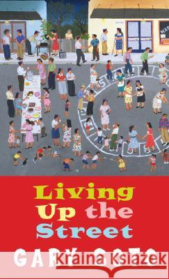Living Up the Street Gary Soto 9780440211709