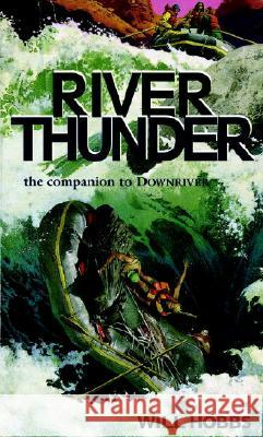 River Thunder Will Hobbs 9780440226819