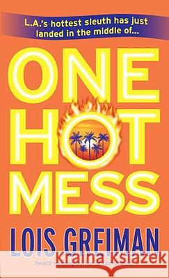 One Hot Mess Lois Greiman 9780440244776