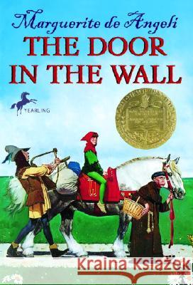 The Door in the Wall Marguerite d Ted d Marguerite Angeli 9780440402831