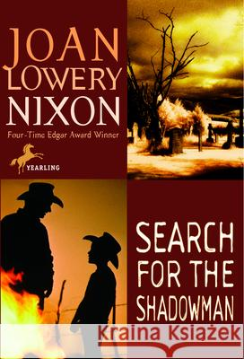 Search for the Shadowman Joan Lowery Nixon 9780440411284