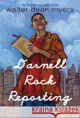 Darnell Rock Reporting Walter Dean Myers Walter D. Meyers 9780440411574