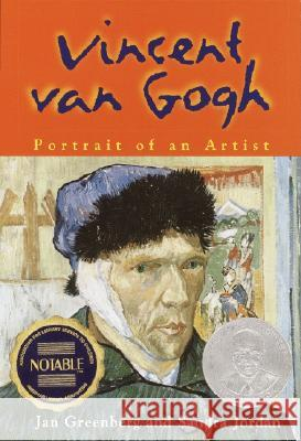 Vincent Van Gogh: Portrait of an Artist Jan Greenberg Sandra Jane Jordan 9780440419174