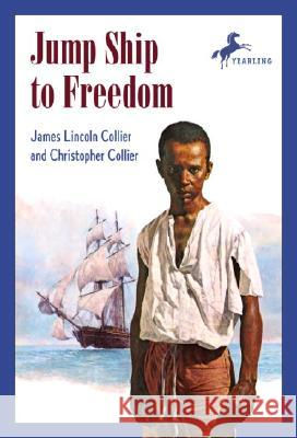 Jump Ship to Freedom James Lincoln Collier Christopher Collier 9780440443230