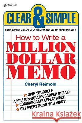 How to Write a Million Dollar Memo Cheryl Reimold 9780440537823