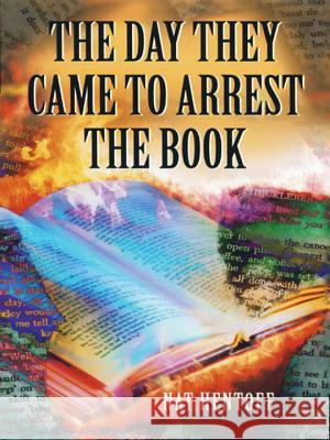 The Day They Came to Arrest the Book : A Novel Nat Hentoff 9780440918141