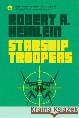 Starship Troopers Robert A. Heinlein 9780441014101