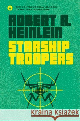Starship Troopers Robert A. Heinlein 9780441783588