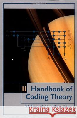 Handbook of Coding Theory : Part 2: Connections, Part 3: Applications V. S. Pless W. C. Huffman R. A. Brualdi 9780444500878